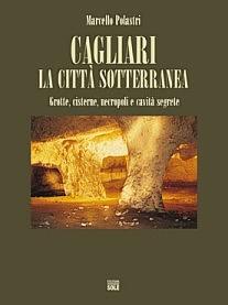 Cagliari, città sotterranea